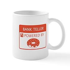 Bank Teller Powered by Doughnuts Mug