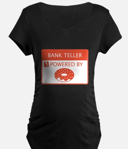 Bank Teller Powered by Doughnuts T-Shirt