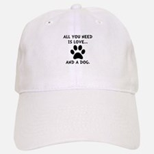 Need Love Dog Baseball Baseball Cap