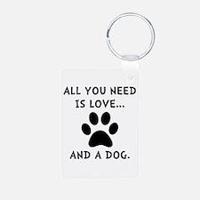 Need Love Dog Keychains