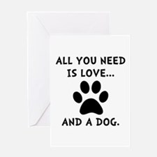 Need Love Dog Greeting Card