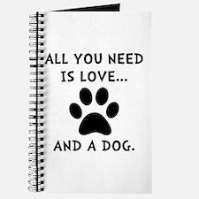 Need Love Dog Journal