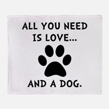 Need Love Dog Throw Blanket