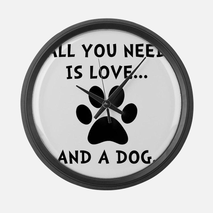 Need Love Dog Large Wall Clock