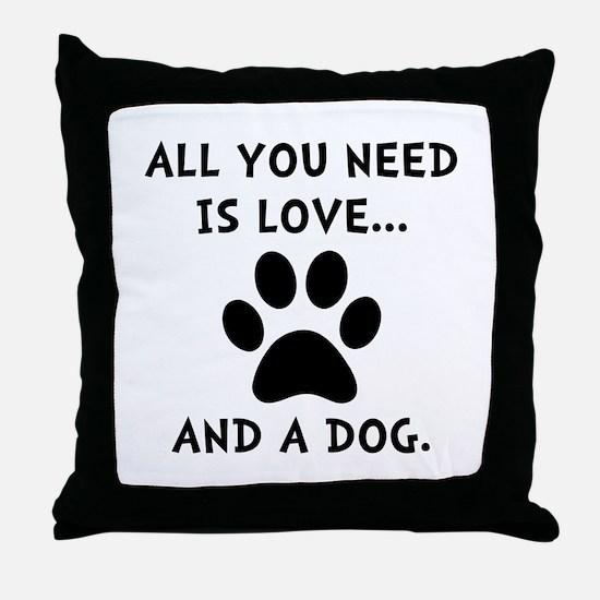 Need Love Dog Throw Pillow