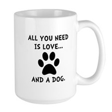Need Love Dog Mug