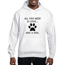 Need Love Dog Hoodie