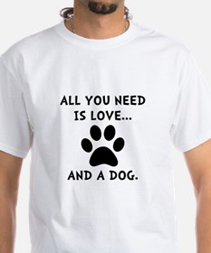 Need Love Dog Shirt