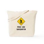 Sasquatch Sign Tote Bag
