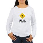 Sasquatch Sign Women's Long Sleeve T-Shirt