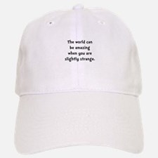 Slightly Strange Baseball Baseball Cap