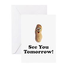 See You Tomorrow Peanut Greeting Card