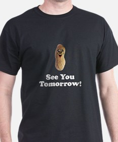 See You Tomorrow Peanut T-Shirt