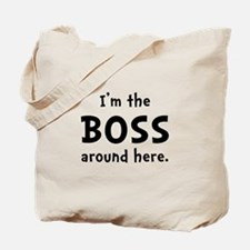 Im The Boss Tote Bag