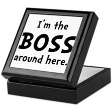 Im The Boss Keepsake Box