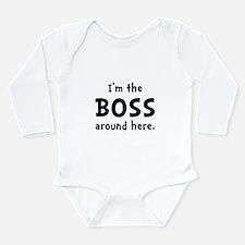 Im The Boss Long Sleeve Infant Bodysuit