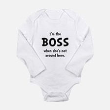 Im The Boss Shes Not Around Long Sleeve Infant Bod
