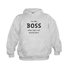 Im The Boss Shes Not Around Hoodie