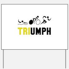 Tri Triumph Yard Sign