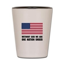One Nation Under God Shot Glass