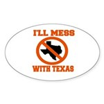 messtexaswhite.png Sticker (Oval 10 pk)