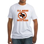 messtexaswhite.png Fitted T-Shirt