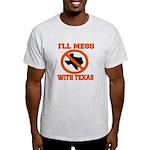 messtexaswhite.png Light T-Shirt