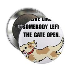"Dog Gate Open 2.25"" Button"