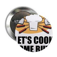 """Cook Some Butt 2.25"""" Button"""