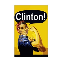 Rosie the Riveter: Clinton! 11x17 Poster Print