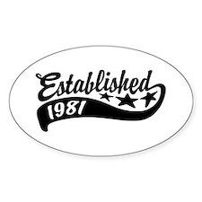 Established 1981 Decal