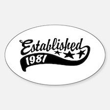 Established 1981 Sticker (Oval)