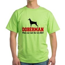 DOBERMAN THE VERY BEST T-Shirt