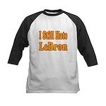 I Still Hate LeBron Kids Baseball Jersey