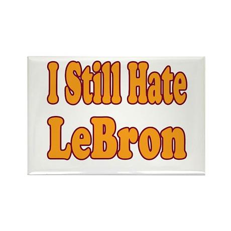 I Still Hate LeBron Rectangle Magnet