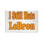 I Still Hate LeBron Rectangle Magnet (10 pack)