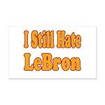 I Still Hate LeBron Rectangle Car Magnet