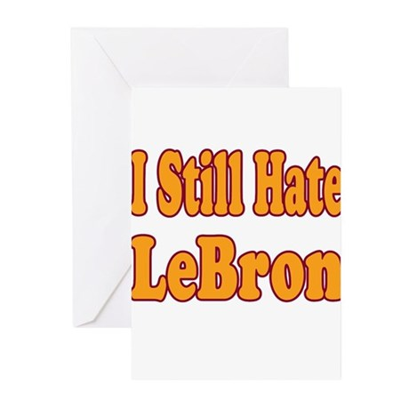 I Still Hate LeBron Greeting Cards (Pk of 20)