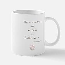 The real secret to success is enthusiasm Mug