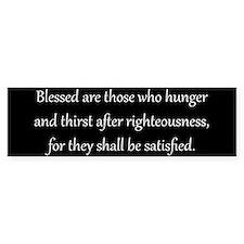 Righteousness, White on Black, Beatitude Bumpersti
