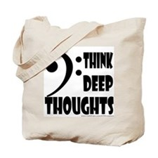 Think Deep Thoughts Tote Bag