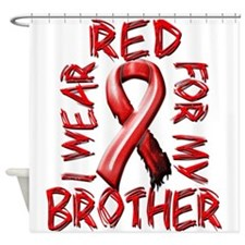 I Wear Red for my Brother Shower Curtain