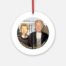 Hilary Clinton Nightmare Ornament (Round)