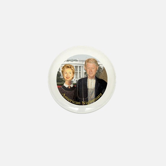Hilary Clinton Nightmare Mini Button