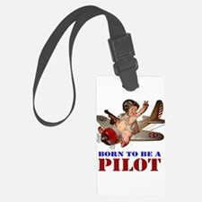 BORN TO BE A PILOT Luggage Tag