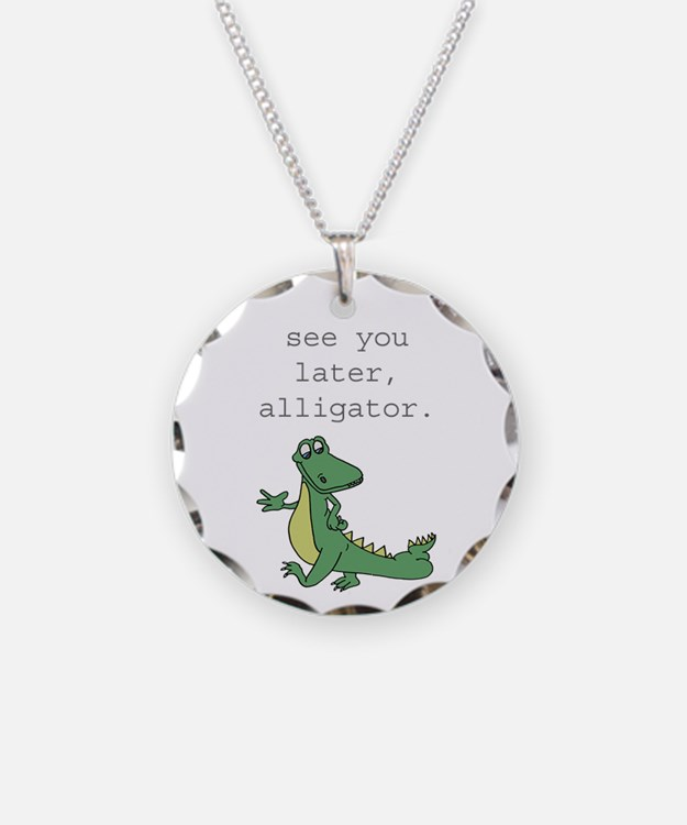 See you later, Alligator! Necklace