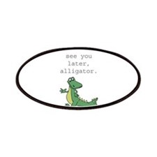 See you later, Alligator! Patches