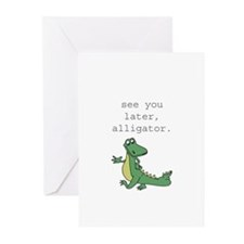 See you later, Alligator! Greeting Cards (Pk of 10