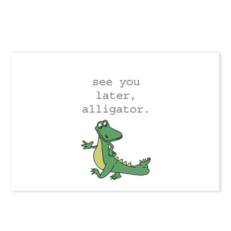 See you later, Alligator! Postcards (Package of 8)