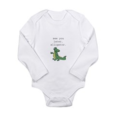 See you later, Alligator! Long Sleeve Infant Bodys